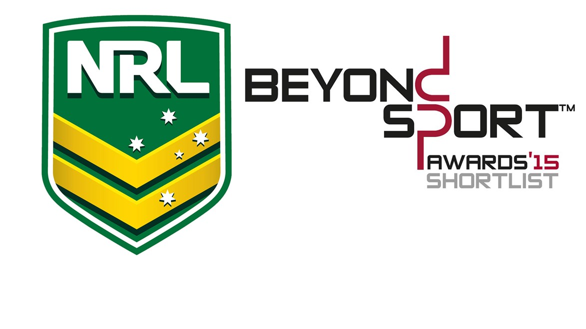 The NRL has been shortlisted for Beyond Sport's Sport Federation or Governing Body of the Year.