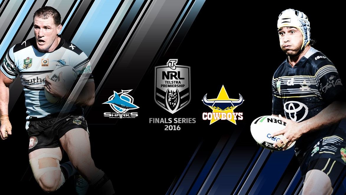 Cronulla Sharks and North Queensland Cowboys face off in an NRL Telstra Premiership Preliminary Final.